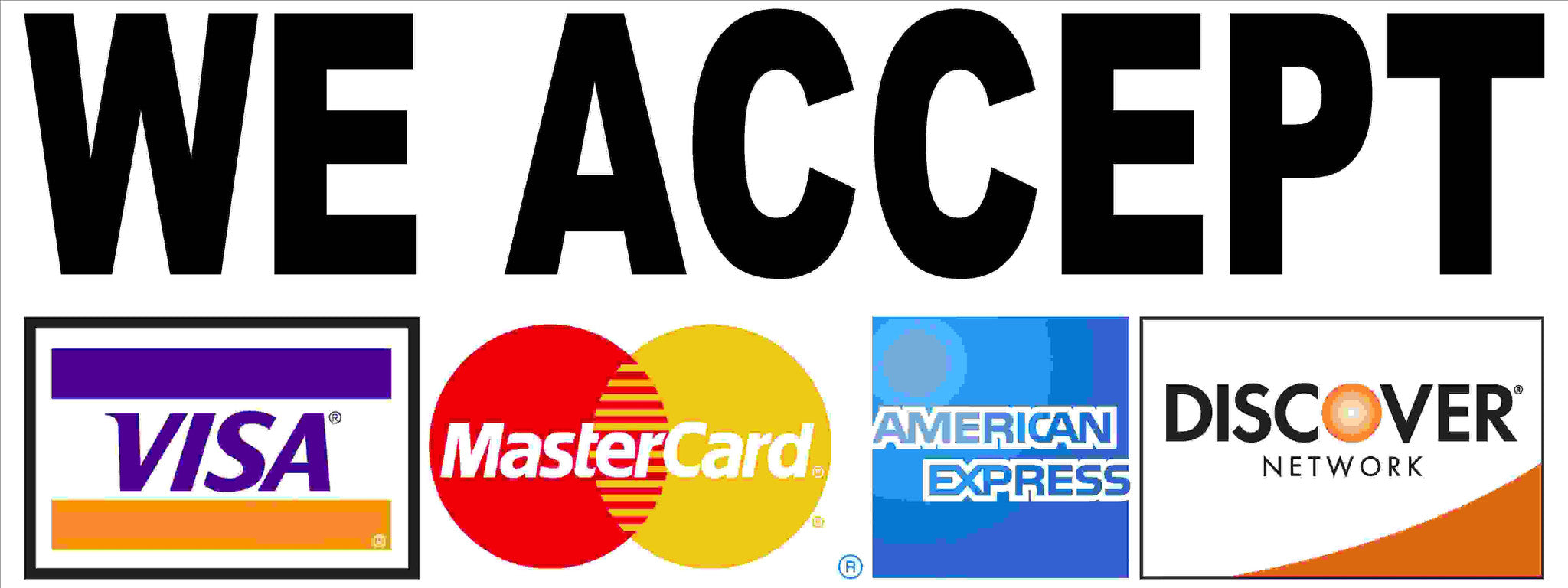 We Accept Visa Mastercard American Express Discover Card Sign – Signs by  SalaGraphics