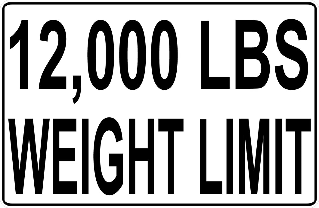 Weight Limit Safety Sign