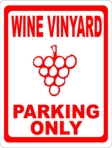 Wine Vineyard Parking Only Sign. Size Options. Reserve Spaces at Winery. Decor - Signs & Decals by SalaGraphics