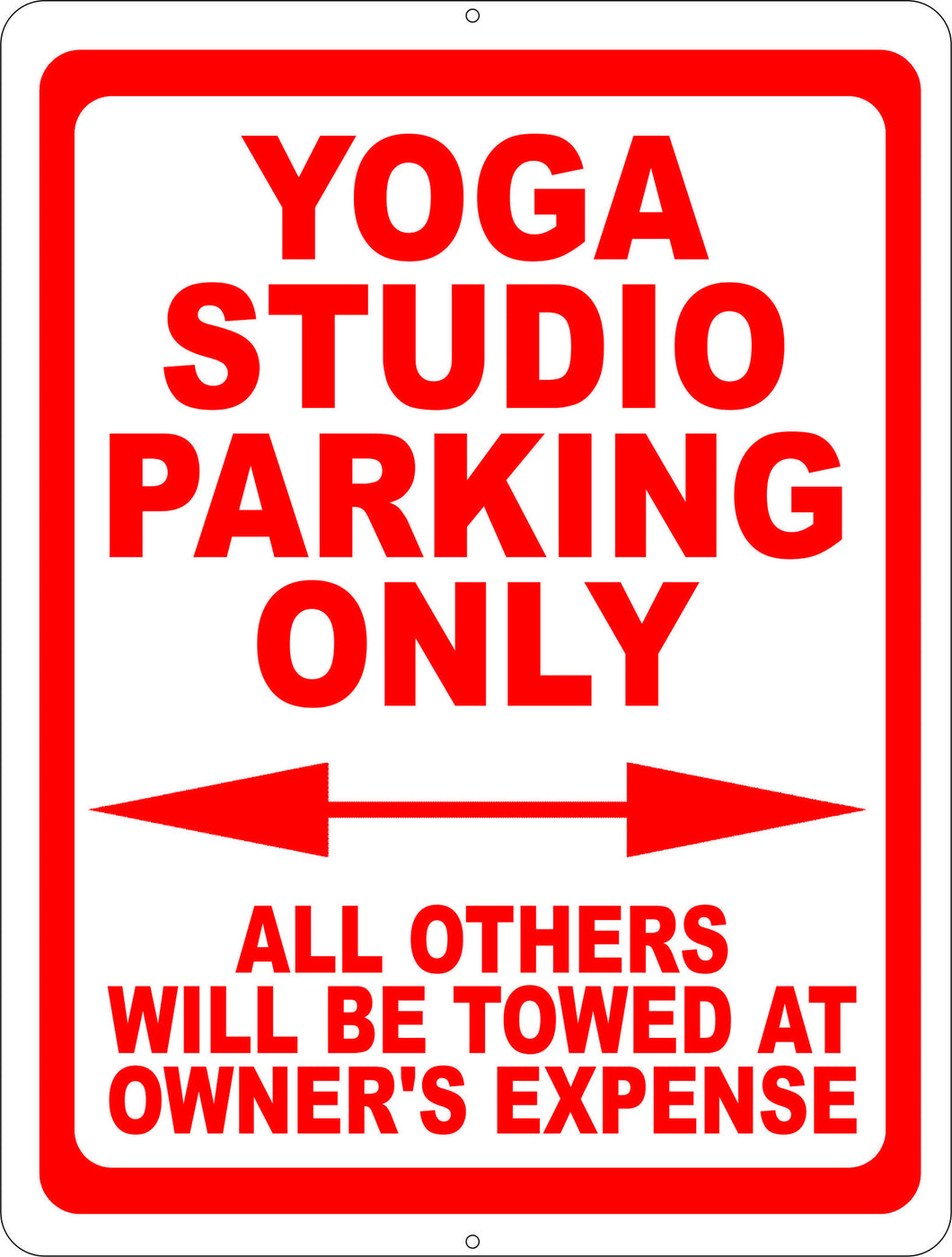 Yoga Studio Parking Only All Others Towed Sign - Signs & Decals by SalaGraphics