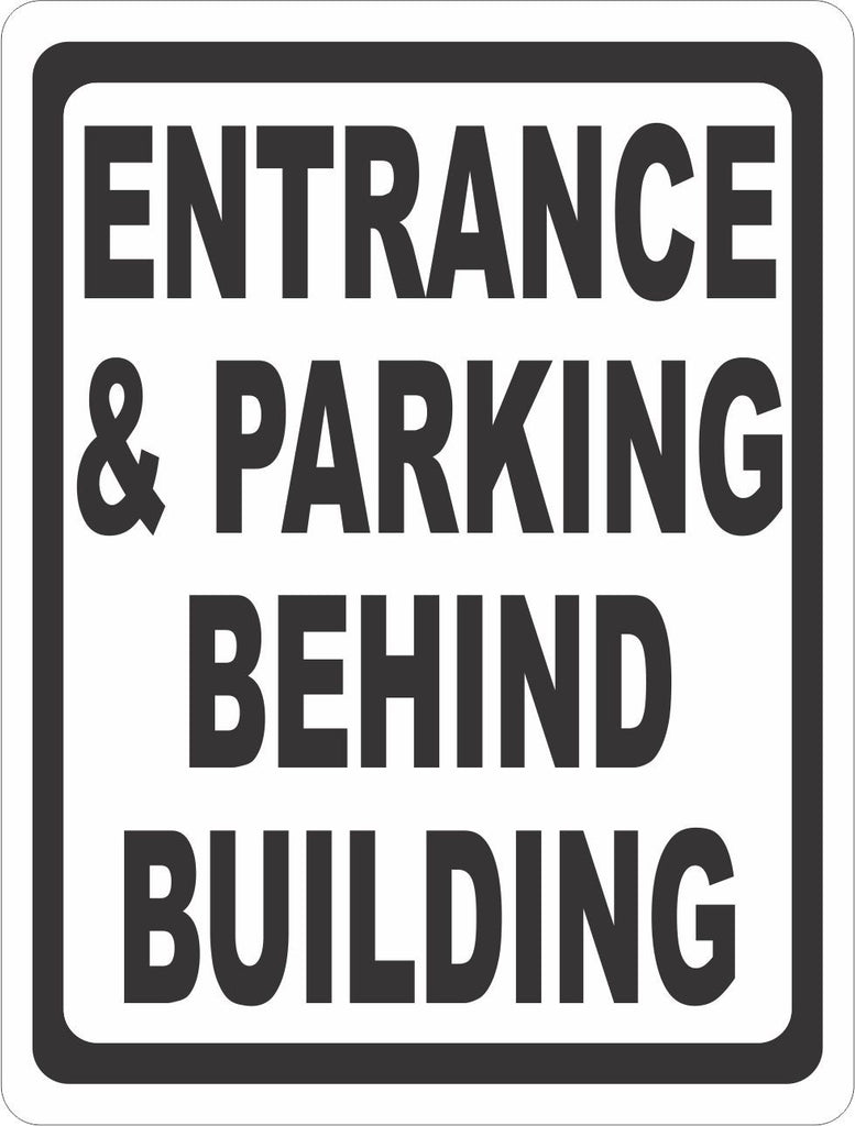Entrance & Parking Behind Building Sign - Signs & Decals by SalaGraphics