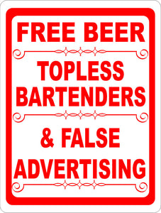 Free Beer Topless Bartenders & False Advertising Sign - Signs & Decals by SalaGraphics