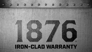 Iron-Clad 1876 Warranty | 1876 | The State of Exploration