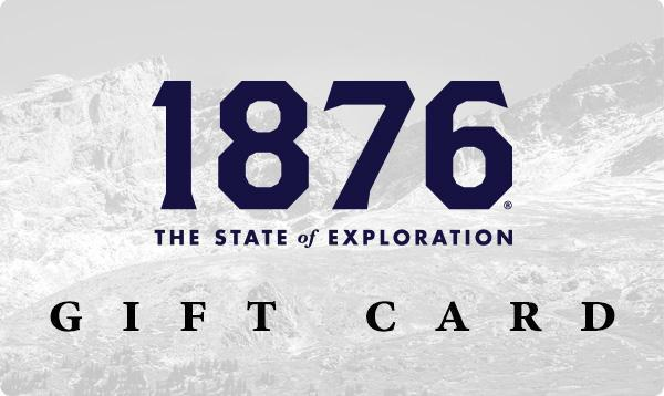 1876 Gift Card - 1876 | The State of Exploration