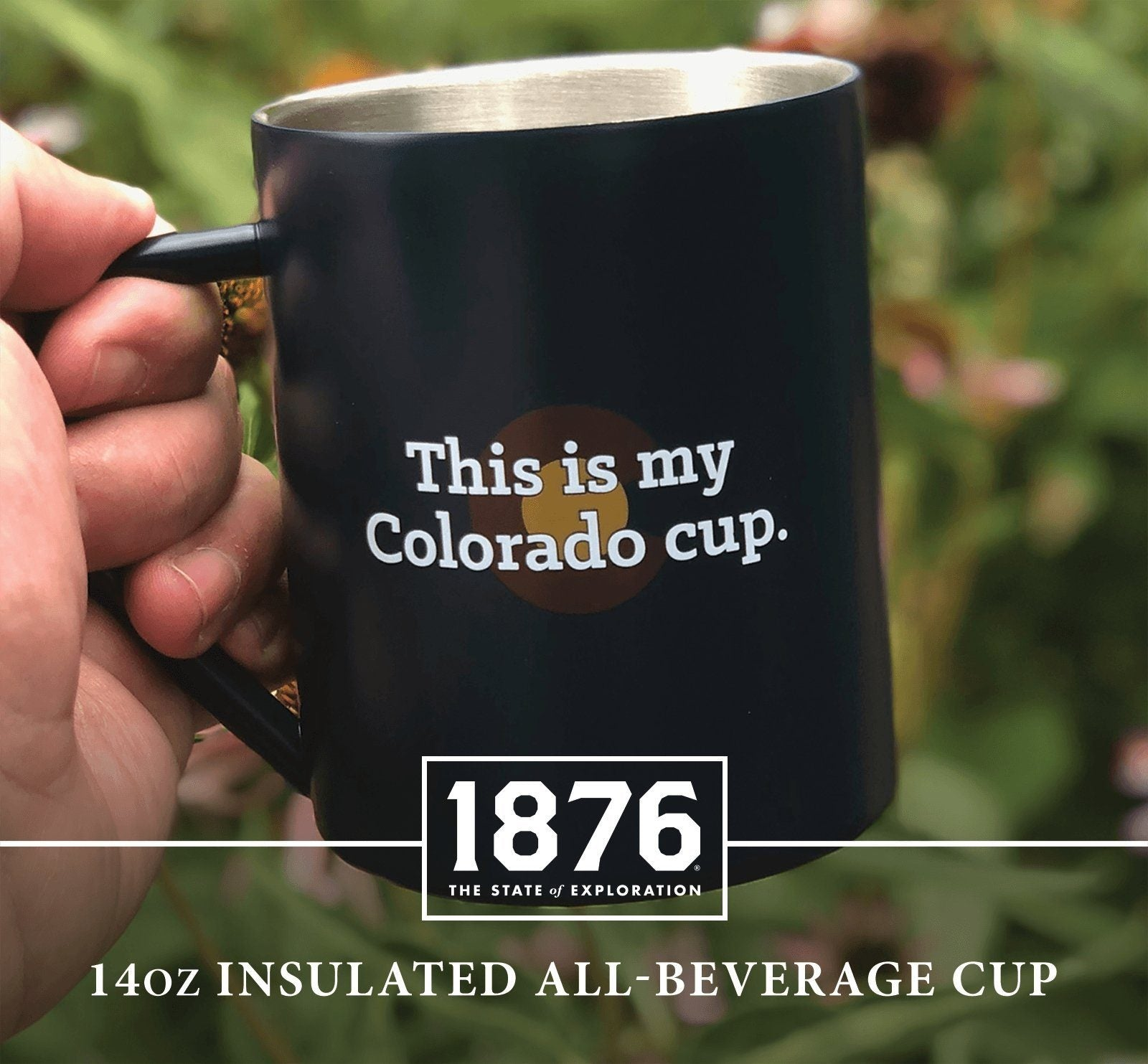 My Colorado Cup - 1876 | The State of Exploration