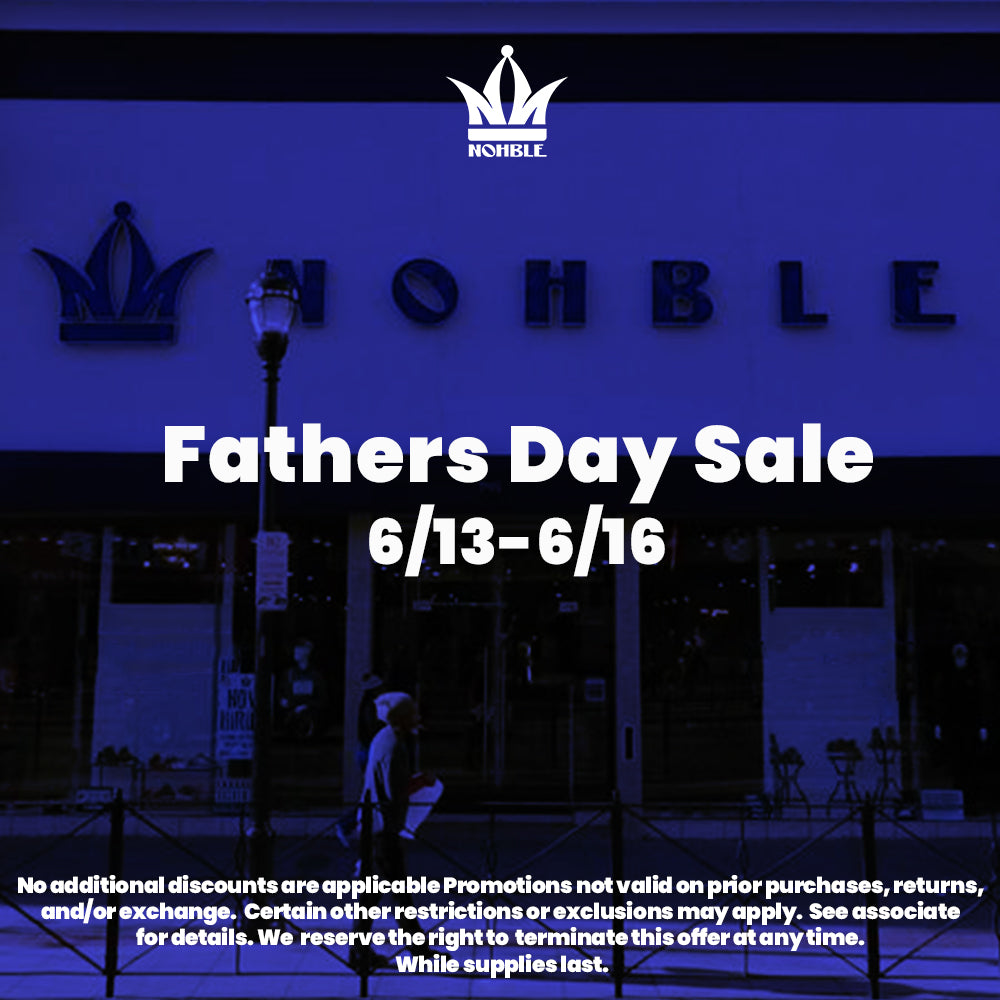 Nohble Father's Day Sale Starting Now