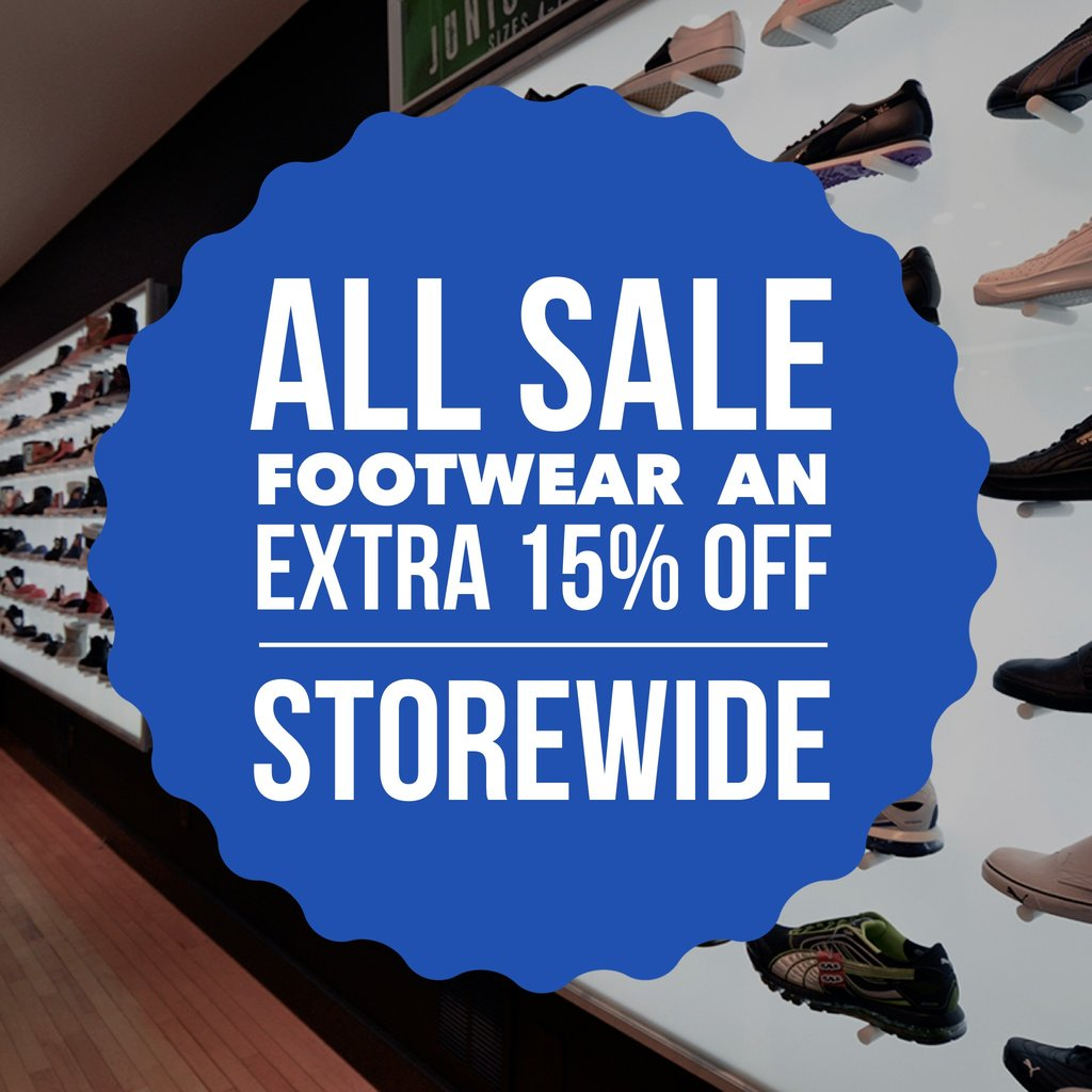 ALL SALE FOOTWEAR AN EXTRA %15 OFF STOREWIDE!