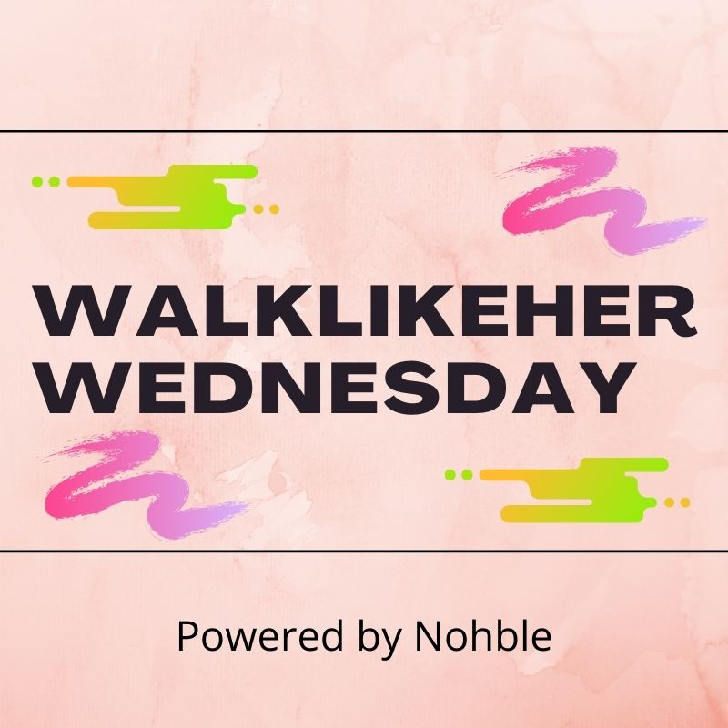 WalkLikeHerWednesday