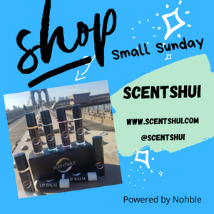 Shop Small Sunday - Scent Shui