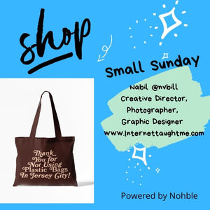 Shop Small Sunday - Nabil Of Internettaughtme