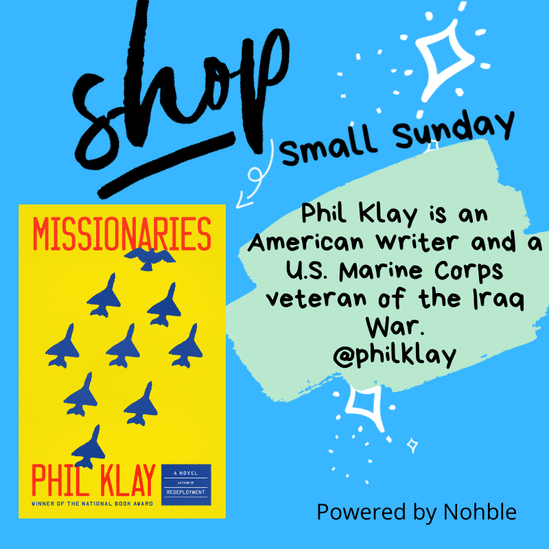 Shop Small Sunday - Phil Klay
