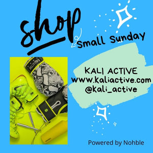 Shop Small Sunday - Kali Active