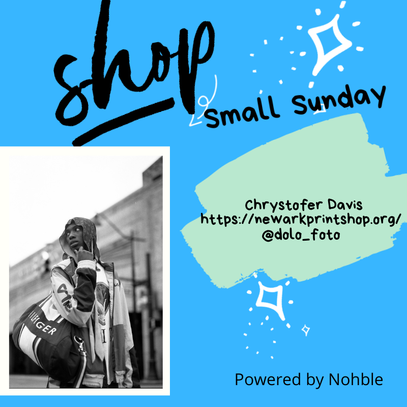 Shop Small Sunday - Chrystofer Davis