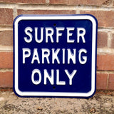 Blue Surfer Parking Only Heavy Duty Metal Parking Sign