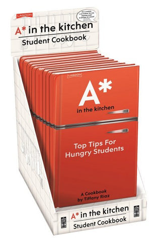 A* In The Kitchen - Top Tips For Hungry Students Cookbook