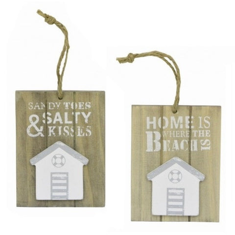 Wooden Hanging Signs Available with two Sayings