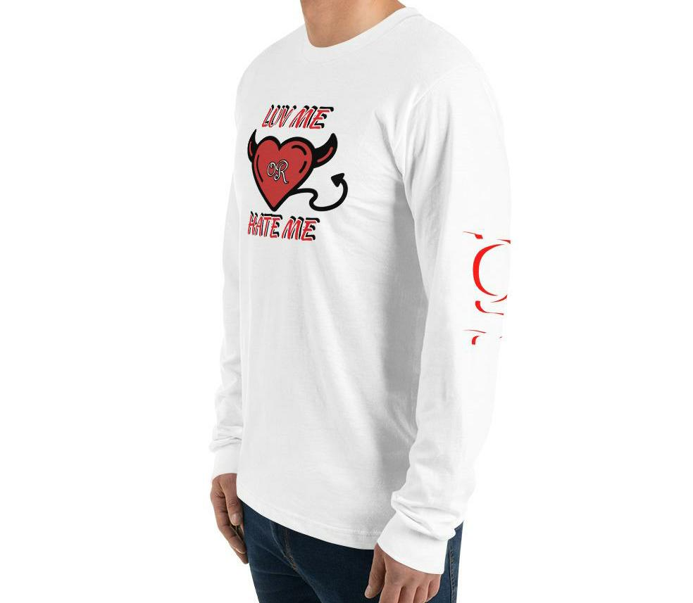 Luv me or Hate me Long sleeve tshirt in 3 different colors