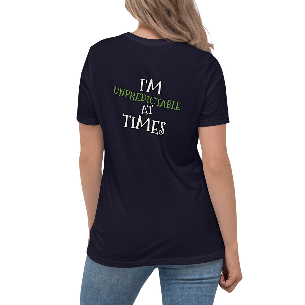 I'm UN PREDICTABLE @ Times Relaxed T-Shirt