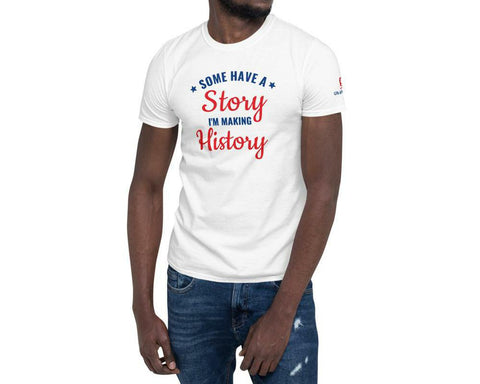 I'M MAKING HISTORY tshirt in 5 different colors