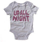 """Up All Night"" Baby Onesie (Out of Stock)"