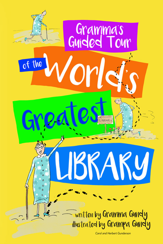Gramma's Guided Tour of the World's Greatest Library