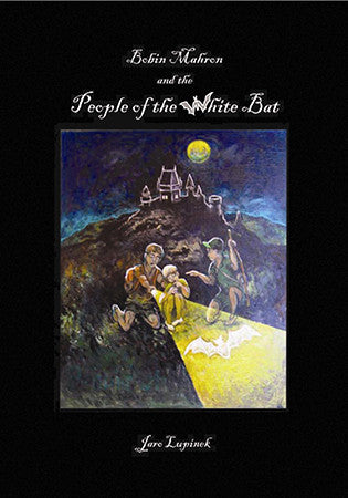 Bobin Mahron and the People of the White Bat