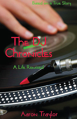The DJ Chronicles