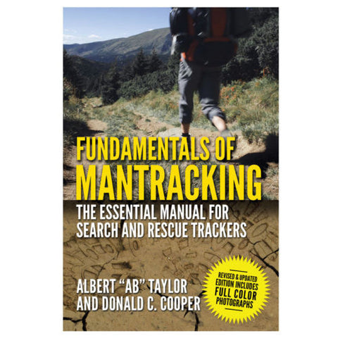 Fundamentals of Mantracking Book Search & Rescue Finding Lost Missing Camp Hiker