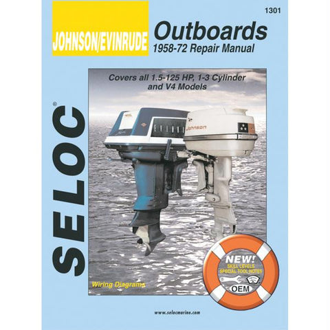 Seloc Service Manual - Johnson Evinrude Outboards - 1958-1972 - 1.5-125 Hp, 1-3 Cylinder & V4