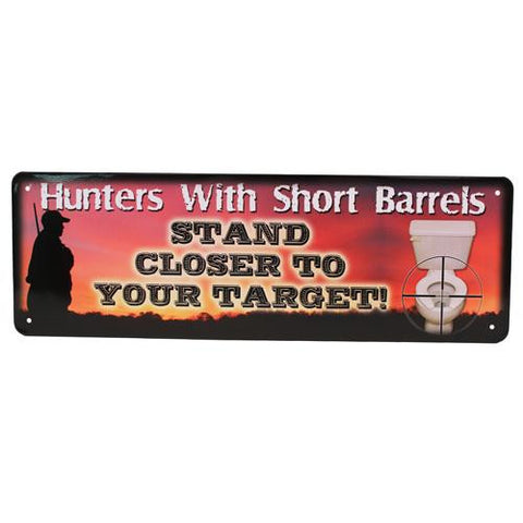 "10.5"" x 3.5"" Tin Sign - Hunters w-Short Barrels"