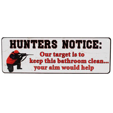 "10.5"" x 3.5"" Tin Sign - Hunters Notice"