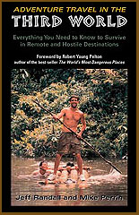 Adventure Travel in the 3rd World Book