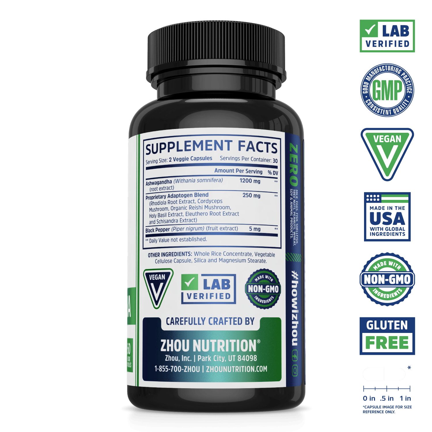 Max Strength Ashwagandha Blend Zhou Nutrition. Bottle side. Lab verified, good manufacturing practices, vegan, made with non-GMO ingredients, made in the USA with global ingredients, gluten free.