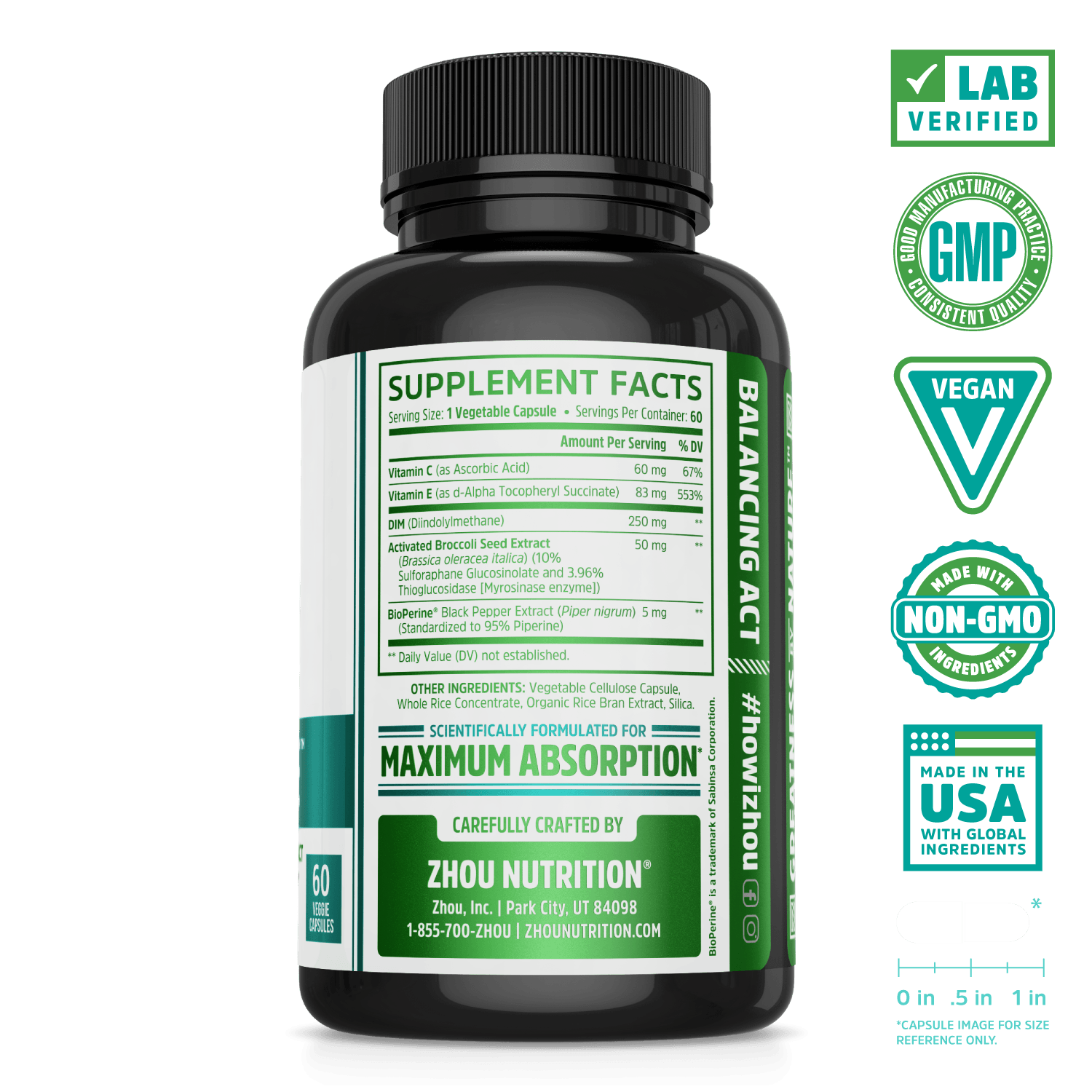 Zhou Nutrition DIM Active Hormone Balance Support for Women and Men. Bottle side. Lab verified, good manufacturing practices, vegan, made with non-GMO ingredients, made in the USA with global ingredients.