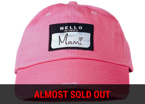 Hello My Name Is Mami Dad Hat
