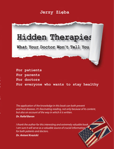 THE HIDDEN THERAPIES - WHAT YOUR DOCTOR WON'T TELL YOU