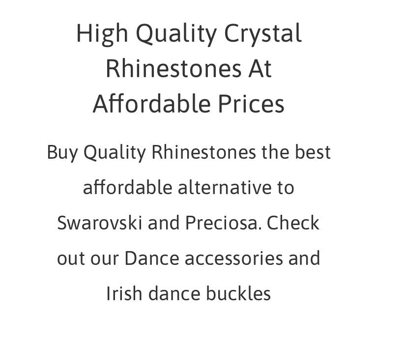 Quality crystal rhinestones and dance accessories. Irish dance buckles earrings and ballroom