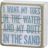 Butt in the Sand - Box Sign