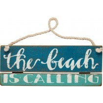 Sign - Beach is Calling
