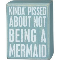 Box Sign - Not a Mermaid