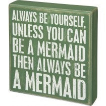 Box Sign -Be a Mermaid