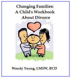 Changing Families: A Child's Workbook About Divorce