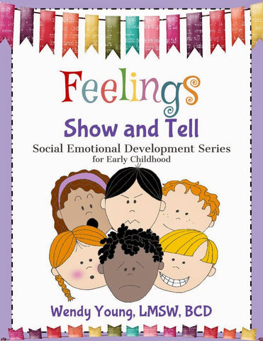 Feelings Show and Tell: 3 Resources in One