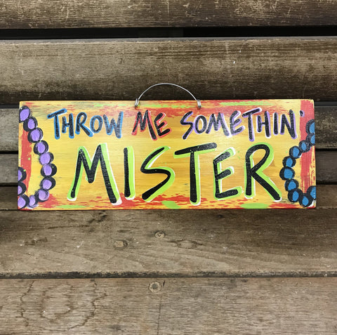 Throw Me Somethin Mister by Gabby Gumbo
