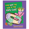 Who Got the Baby in the King Cake?