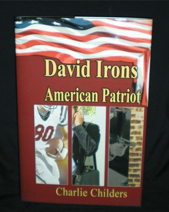 """David Irons: American Patriot"" by Charlie Childers"