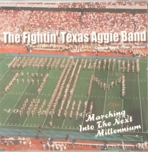 The Fightin' Texas Aggie Band: Marching Into The Next Millenium CD