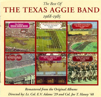 The Best of the Texas Aggie Band 1968-1985 CD:           2 Disc Set