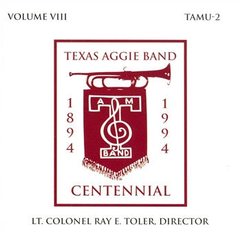 Texas Aggie Band: 1894-1994 Centennial CD