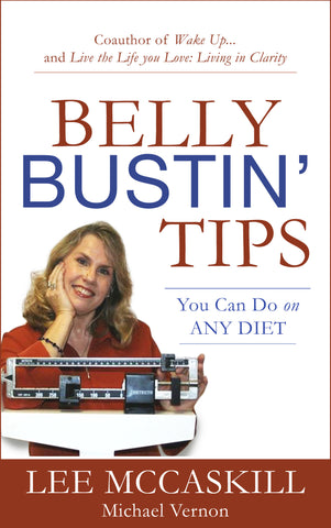 Belly Bustin' Tips You Can Use On ANY Diet (hardcover)